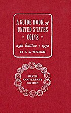 A Guide Book of United States Coins, 25th…