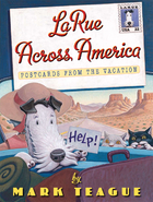LaRue Across America: Postcards From the…