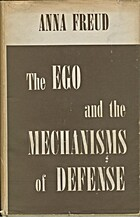 The ego and the mechanisms of defense by…