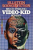 Video - Kid. by Bruce Sterling