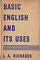 Basic English and its uses, by I. A.…