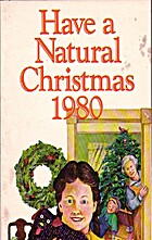 Have a Natural Christmas 1980 by Rodale