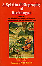 A Spiritual Biography of Rechungpa Based on…
