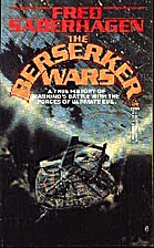 The Berserker Wars by Fred Saberhagen
