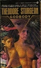 Godbody by Theodore Sturgeon