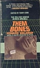 Them Bones by Howard Waldrop