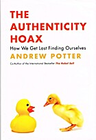 The Authenticity Hoax: How We Get Lost…