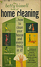 The Betty Bissell book of home cleaning