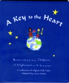 a key to the heart  a collection of afghan folk tales by laura simms