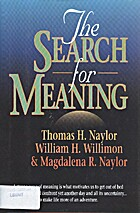 The Search for Meaning by Thomas H. Naylor