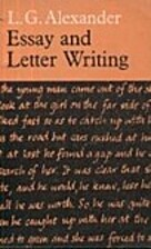 Essay and Letter Writing by L.G. Alexander