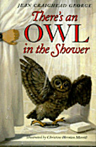 There's an Owl in the Shower by Jean…