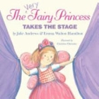 The Very Fairy Princess Takes the Stage by…