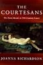 The Courtesans: The Demi-Monde in…