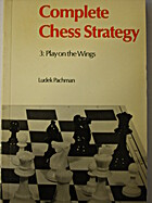 Complete chess strategy: Play on the wings…
