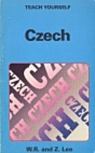 Czech (Teach Yourself) by W.R. Lee