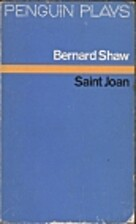 Saint Joan by George Bernard Shaw
