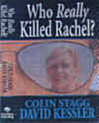 Who Really Killed Rachel? by David Kessler
