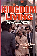 Kingdom Living: Here and Now by John…