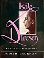 Isak Dinesen: The Life of a Storyteller by…