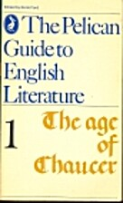 The Age of Chaucer: Pelican Guide to English…