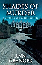 Shades of Murder by Ann Granger