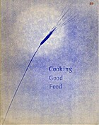 Cooking Good Food by Jim Ledbetter