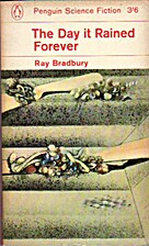 The Day it Rained Forever by Ray Bradbury