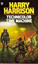 The Technicolor Time Machine by Harry…