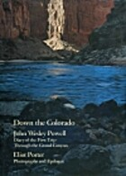 Down the Colorado by John Wesley Powell