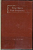 New Ways for Oysters by Mrs. S. T. Rorer