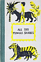 All the Mowgli Stories by Rudyard Kipling