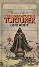 The Shadow of the Torturer by Gene Wolfe