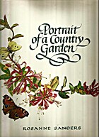 Portrait of a Country Garden by Rosanne…