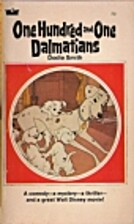 The One Hundred and One Dalmatians by Dodie…