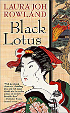 Black Lotus by Laura Joh Rowland
