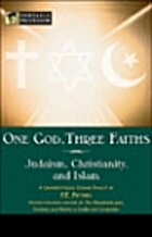 One God, Three Faiths (Judaism,…