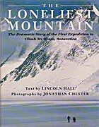 The Loneliest Mountain: The Dramatic Story…