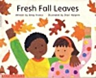 Fresh Fall Leaves by Betsy Franco