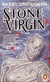 book cover: Stone Virgin.