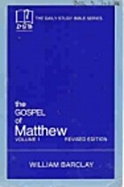 Daily Study Bible: The Gospel of Matthew,…