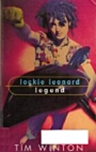 Lockie Leonard, Legend by Tim Winton