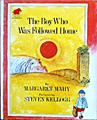 The Boy Who Was Followed Home by Margaret…