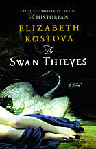 The Swan Thieves by Elizabeth Kostova