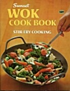 Wok Cookbook by Sunset Books
