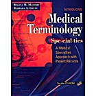Medical Terminology by Barbara A. Gylys