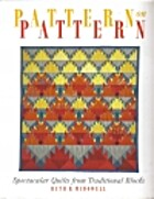 Pattern on Pattern: Spectacular Quilts from…