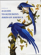 A Guide to Audubon's Birds of America by…