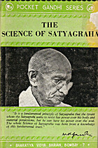 The science of Satyagraha (Pocket Gandhi…