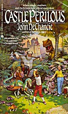 Castle Perilous by John De Chancie